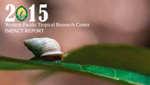 The Western Pacific Tropical Research Center once again proudly showcases some of its 2015 research.